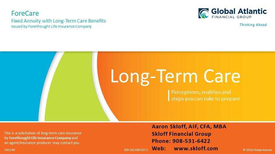 Global Atlantic Forethought Forecare Hybrid Annuity And Long Term Care